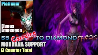 S5 | CARRYING TO DIAMOND 2.0 EP#20 | Morgana Support - Counter Desde El Min 0 [Gameplay Español]