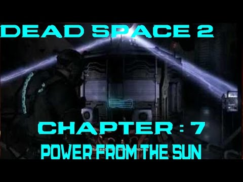 Dead Space 2 Chapter 7