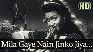 Mila Gaye Nain (HD) - Arzoo 1950 Songs - Dilip Kumar - Kamini Kaushal - Shashikala - Sudha Malhotra