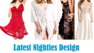 Latest nighty designs 2017 // designer nighties for women \ Fashion Alert of 2017