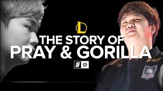 The Story of PraY and GorillA (LoL)