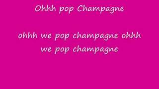 Pop champagne lyrics
