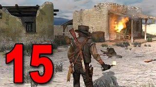 Red Dead Redemption - Part 15 - IT'S MOLOTOV TIME!