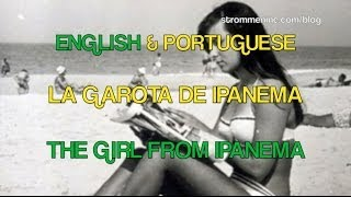 Astrud Gilberto Stan Getz The Girl From Ipanema English And Portuguese And Translation