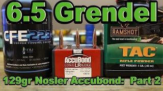 6.5 Grendel - 129gr Nosler Accubond Long Range with CFE 223 and TAC