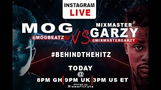 WATCH: Mix Master Garzy vrs M.O.G Beatz Full Video from #BehindTheHitz sponsored by Sarkodie (Part 1