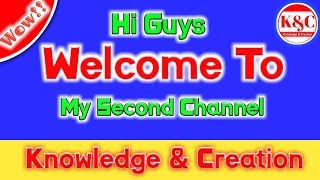 Welcome to my second YouTube Channel - knowledge & creation