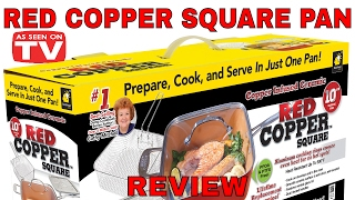 RED COPPER SQUARE PAN AS SEEN ON TV!!!!!! DOES THIS PAN REALLY WORK???