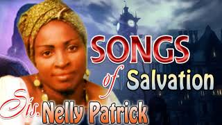 Sis. Nelly Patrick - Songs Of Salvation - Latest 2018 Nigerian Gospel Music