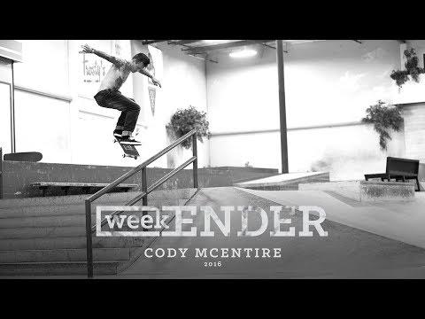 Cody McEntire - WeekENDER