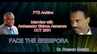 FTE: Archive interview with Eritrean ambassador Ghirma Asmerom Oct 2001