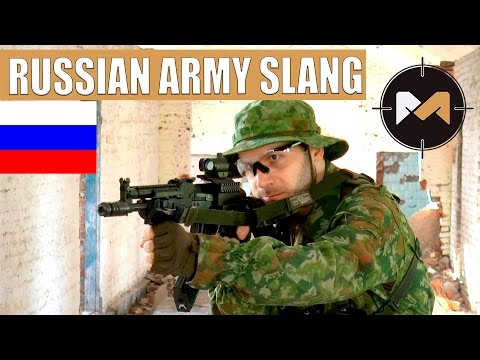 Russian army slang for airsoft games. Learn the Russian Language