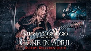 GONE IN APRIL Steve Di Giorgio - As Hope Welcomes Death (Bass playthrough)