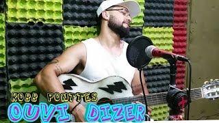 Baixar Melim - Ouvi Dizer (Robb Ponttes cover)