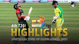 Bangladesh vs Australia Highlights    4th T20i    Australia tour of Bangladesh 2021