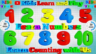 Learn Numbers for Kids, 30 minutes Educational videos for Kids and preschoolers, Kids Learn and Play