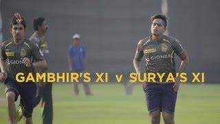 Gambhir's XI vs Surya's XI - Practice Match | Inside KKR Episode 4 | VIVO IPL 2016