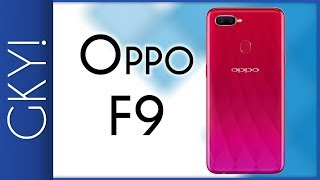 Oppo F9 - Features at Highlights - GUSTO KO YAN!