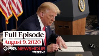 PBS NewsHour Weekend Full Episode August 9, 2020