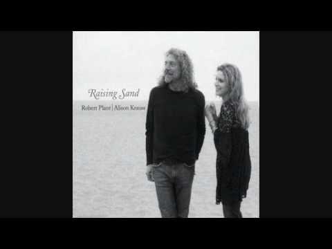 Robert Plant & Alison Krauss - Through the Morning, Through the Night