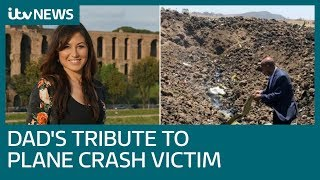 Father's tribute to 'warm' and 'passionate' daughter killed in Ethiopian Airlines crash | ITV News