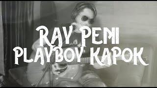 Download lagu Ray Peni - Playboy Kapok (  Lyric Video )