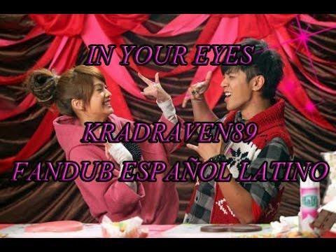 In Your Eyes - Rainie Yang & Show Luo - Fandub EspaÑol Latino video