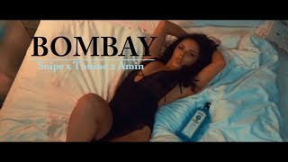 SNIPE x TONINO x AMIN - ►BOMBAY◄  [Official HD Video] prod. by RJacksProdz