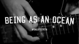 Watch Being As An Ocean Salute E Vita video