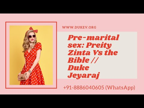Sex Outside Of Marriage - Preity Zinta Vs. Bible  - Duke Jeyaraj video