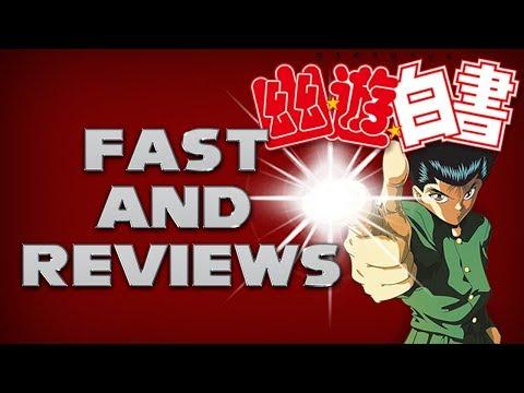 Fast and Reviews - YU YU HAKUSHO