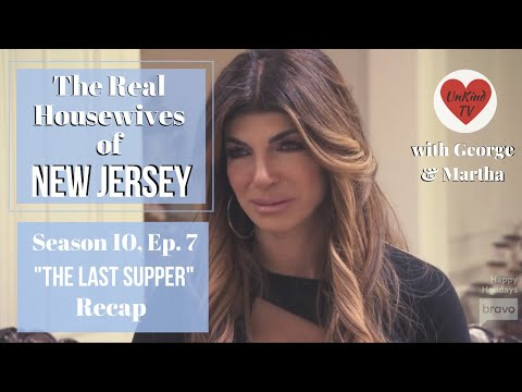 "Real Housewives of New Jersey RECAP: S10, Ep.7 ""The Last Supper"""