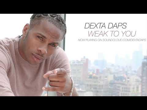 Weak To You - Dexta Daps (Jan. 2018)
