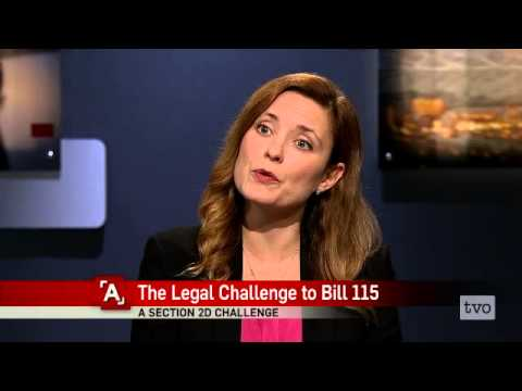 The Legal Challenge to Bill 115