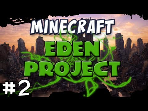 Minecraft - The EDEN Project, Part 2 - Testificate MD