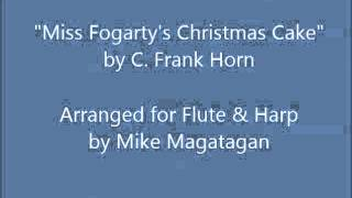"""Miss Fogarty's Christmas Cake"" for Flute & Harp"