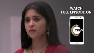 Tula Pahate Re - Spoiler Alert - 19 June2019 - Watch Full Episode On ZEE5 - Episode 270