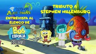 Entrevista al Elenco de Bob Esponja: Tributo a Stephen Hillenburg  (1 de 2)   WiFi Mike-Toons