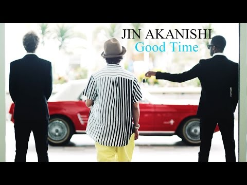 Jin Akanishi - GOOD TIME (Official Video)