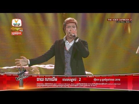 The Voice Cambodia - ឆាយ ណាឃីម - ដកដង្ហើមហូរទឹកភ្នែក - Live Show 22  May 2016