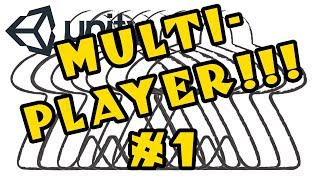 Unity MULTIPLAYER Tutorial -- Episode 1