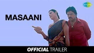 Masaani - Trailer