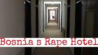 Bosnia's 'rape hotel' - A grim history