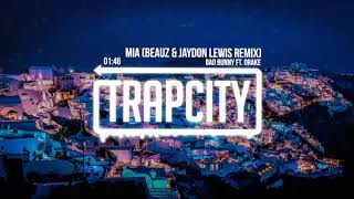 Bad Bunny Ft Drake Mia Beauz Jaydon Lewis Remix