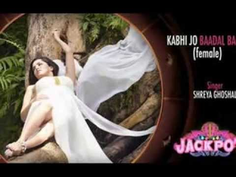 Kabhi Jo Baadal Barse (female Version)- Jackpot video