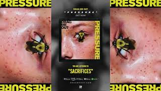 DRAG ME OUT - Sacrifices