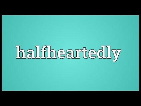 Header of halfheartedly