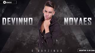 DEVINHO NOVAES - CD FEVEREIRO 2018 - REPERTÓRIO NOVO - (MÚSICAS NOVAS)