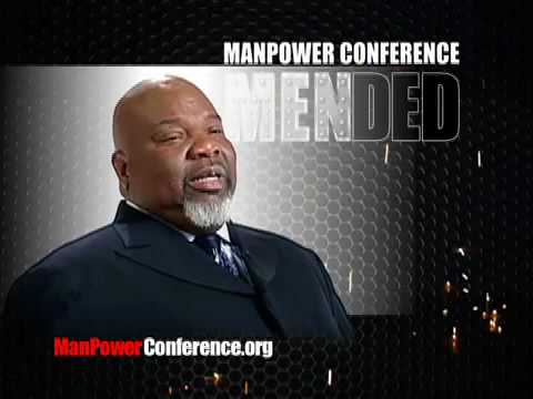 Bishop T.D. Jakes – Manpower Conference 2010 – Part 4