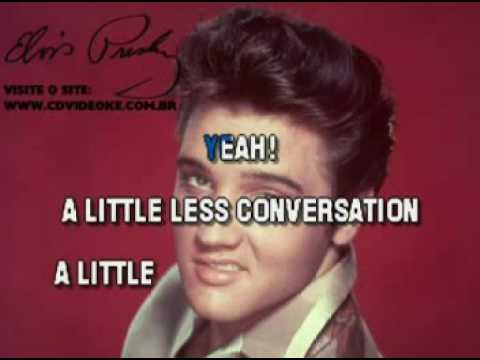 Elvis Presley   Little Less Conversation, A